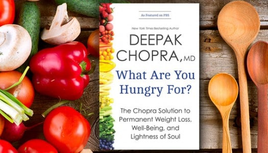 "An Excerpt from ""What Are You Hungry For?"" by Deepak Chopra"