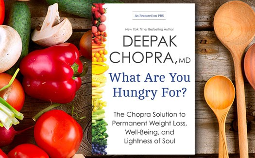 Deepak-Chopra-What-are-you-Hungry-For-book-excerpt-on-Sixty-and-Me