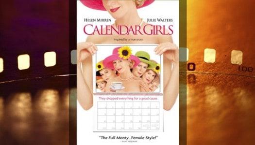 Movie Club: Calendar Girls, Directed by Nigel Cole