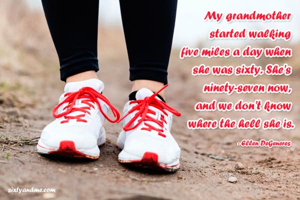 Grandmother quotes - my grandmother started walking