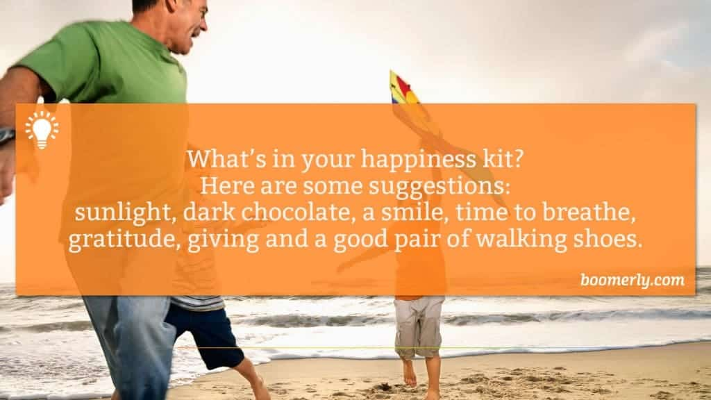Ways to be happier - What's in your happiness kit? Here are some suggestions: sunlight, dark chocolate, a smile, time to breathe, gratitude, giving and a good pair of walking shoes.