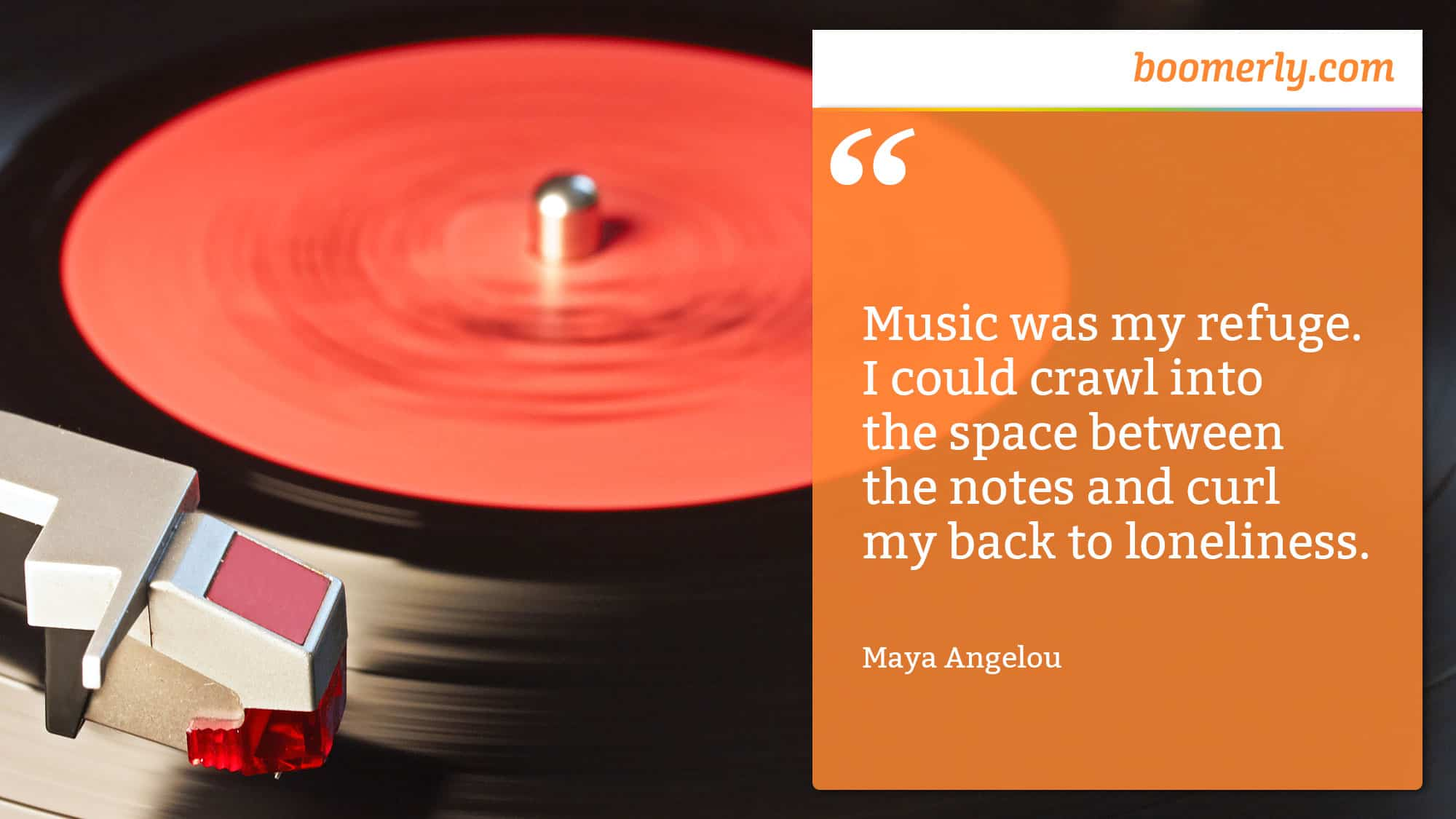 """How to Feel Less Lonely - """"Music was my refuge. I could crawl into the space between the notes and curl my back to loneliness."""" - Maya Angelou"""