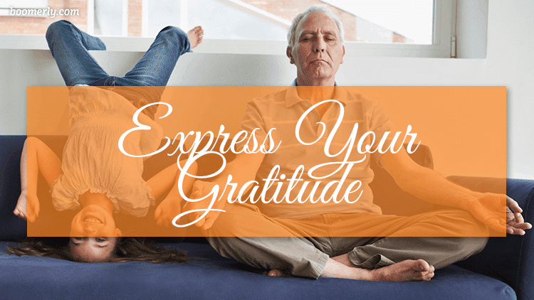 Stay Happy and Positive After 50: Express Your Gratitude through Meditation or Prayer