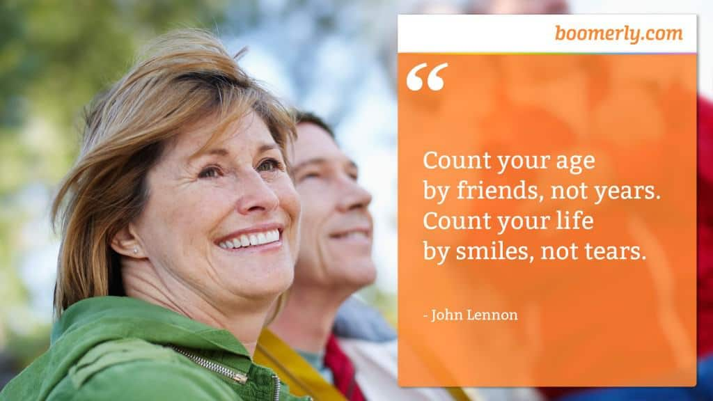 """""""Count your age by friends, not years. Count your life by smiles, not tears."""" - John Lennon"""