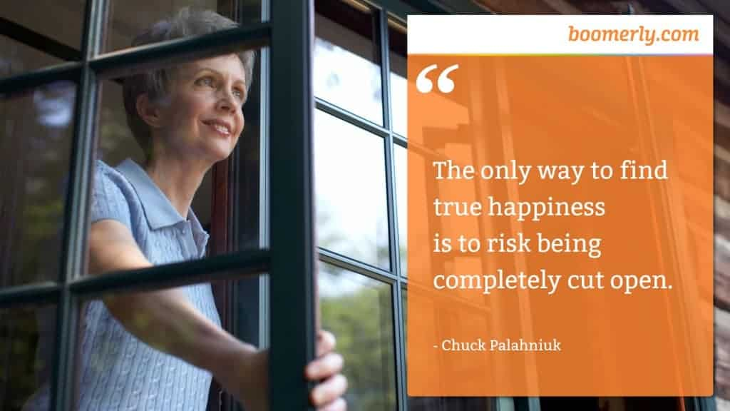 """The only way to find true happiness is to risk being completely cut open."" - Chuck Palahniuk"