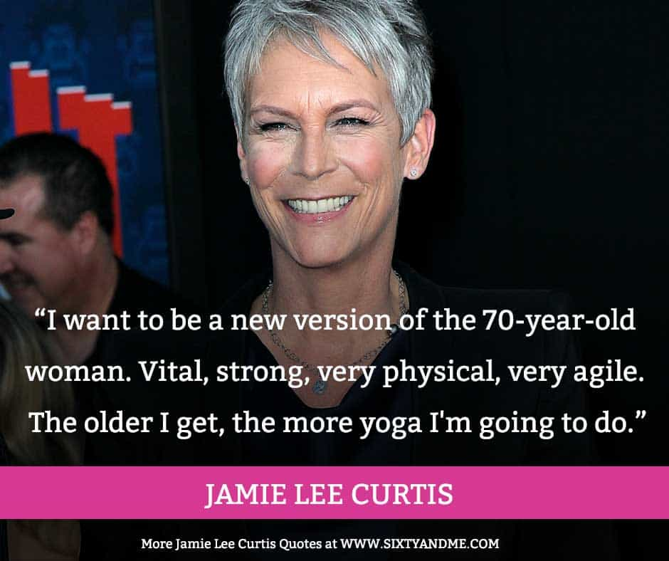Jamie-Lee-Curtis-Aging-Quote