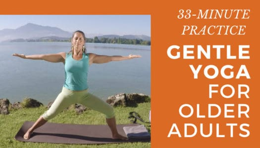 Yoga for Seniors Flow: Invigorate Your Body and Find More Energy (33-Minute Practice, FREE)