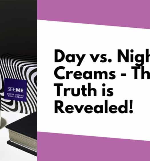 Day-vs-Night-Creams-SeeMe-Beauty