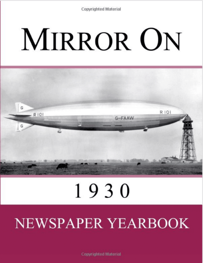Mirror On 1930: Newspaper Yearbook